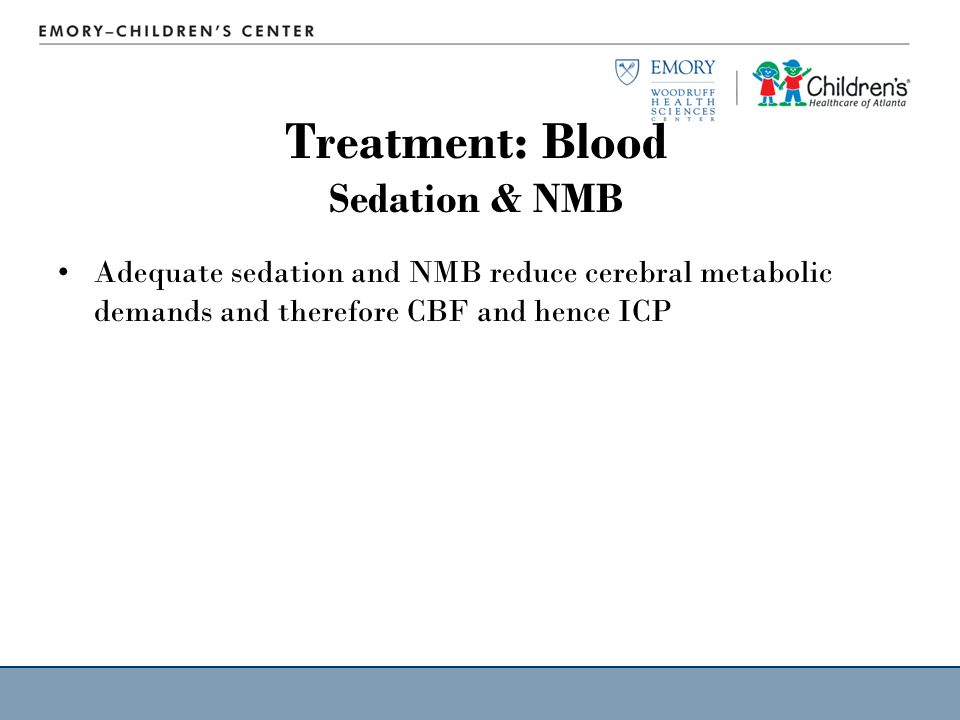 Treatment: Blood Sedation & NMB