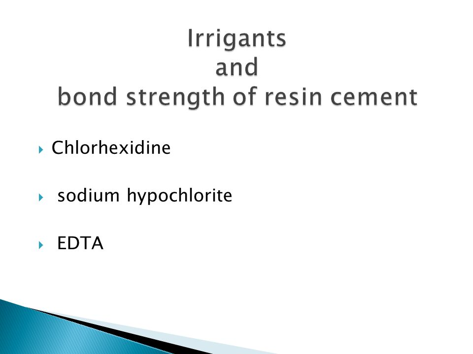 Irrigants and bond strength of resin cement