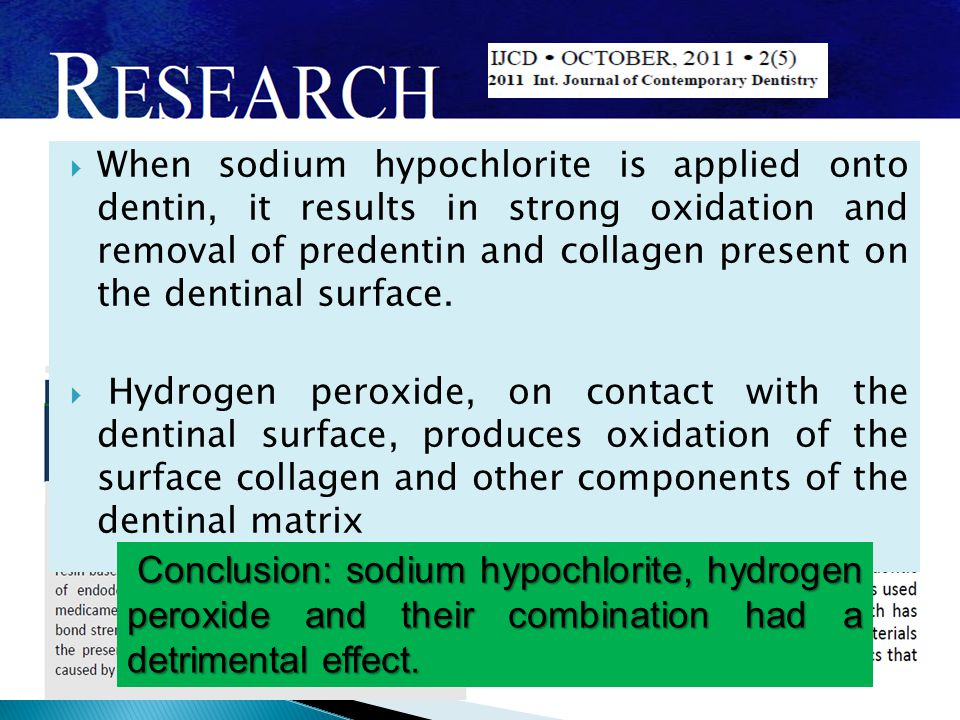 When sodium hypochlorite is applied onto dentin, it results in strong oxidation and removal of predentin and collagen present on the dentinal surface.