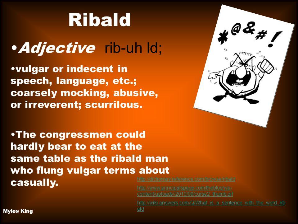 Ribald Adjective rib-uh ld;