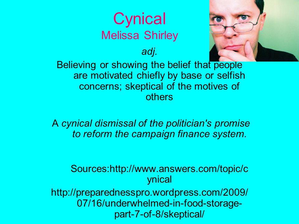Cynical Melissa Shirley