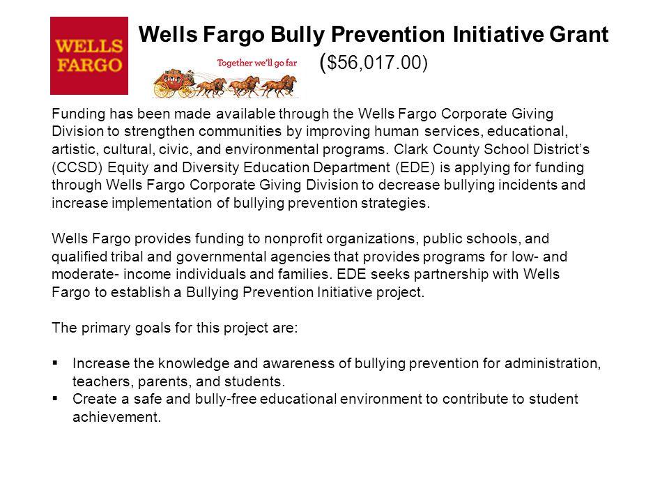 Wells Fargo Bully Prevention Initiative Grant ($56,017.00)
