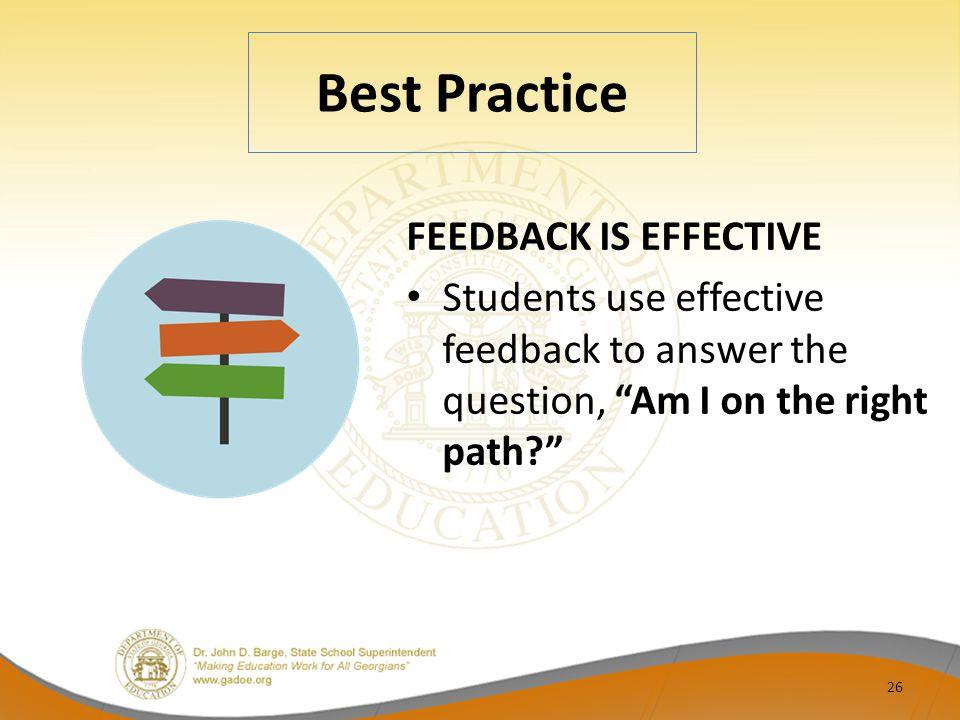 Best Practice FEEDBACK IS EFFECTIVE