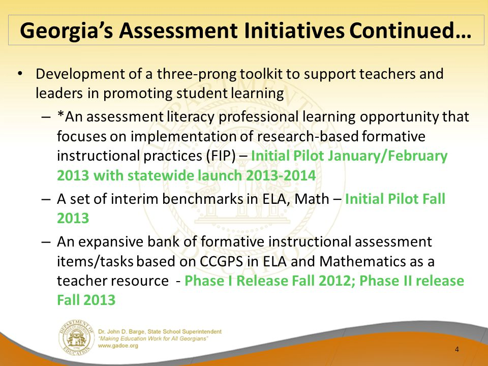 Georgia's Assessment Initiatives Continued…