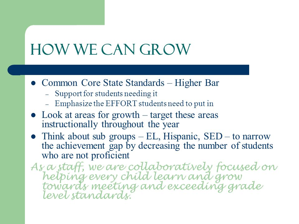 How We Can Grow Common Core State Standards – Higher Bar