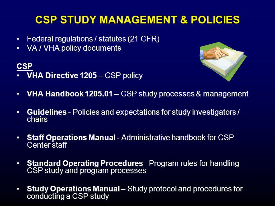 CSP STUDY MANAGEMENT & POLICIES