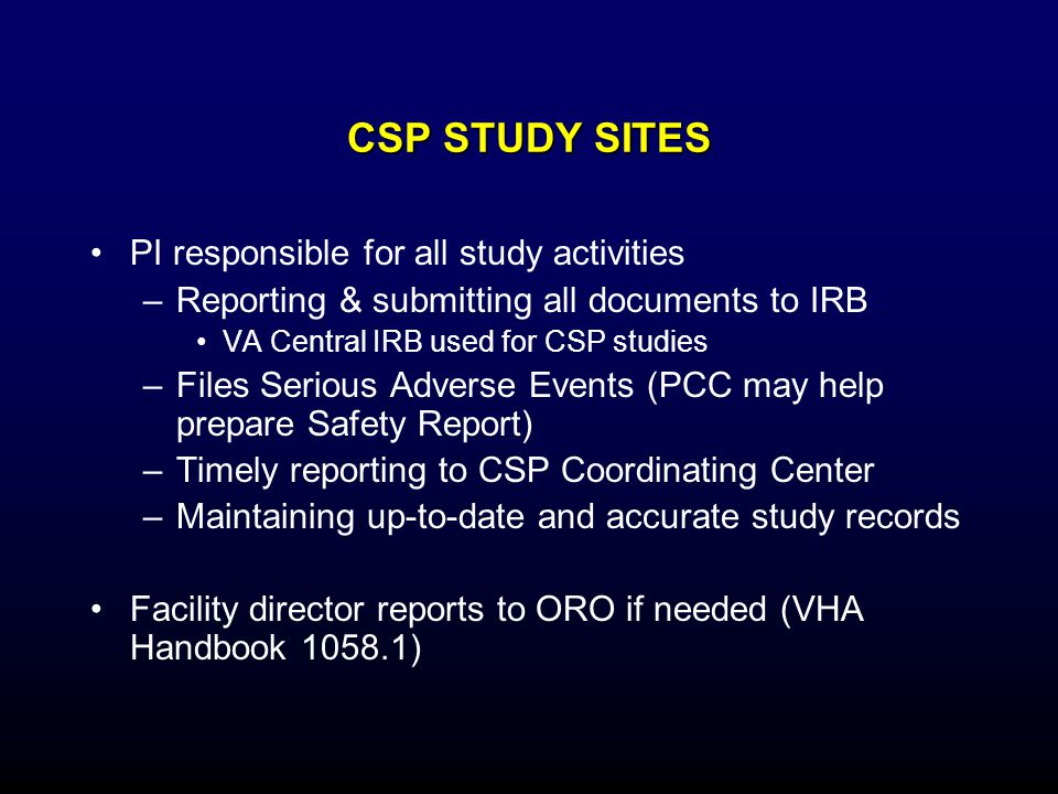CSP STUDY SITES PI responsible for all study activities