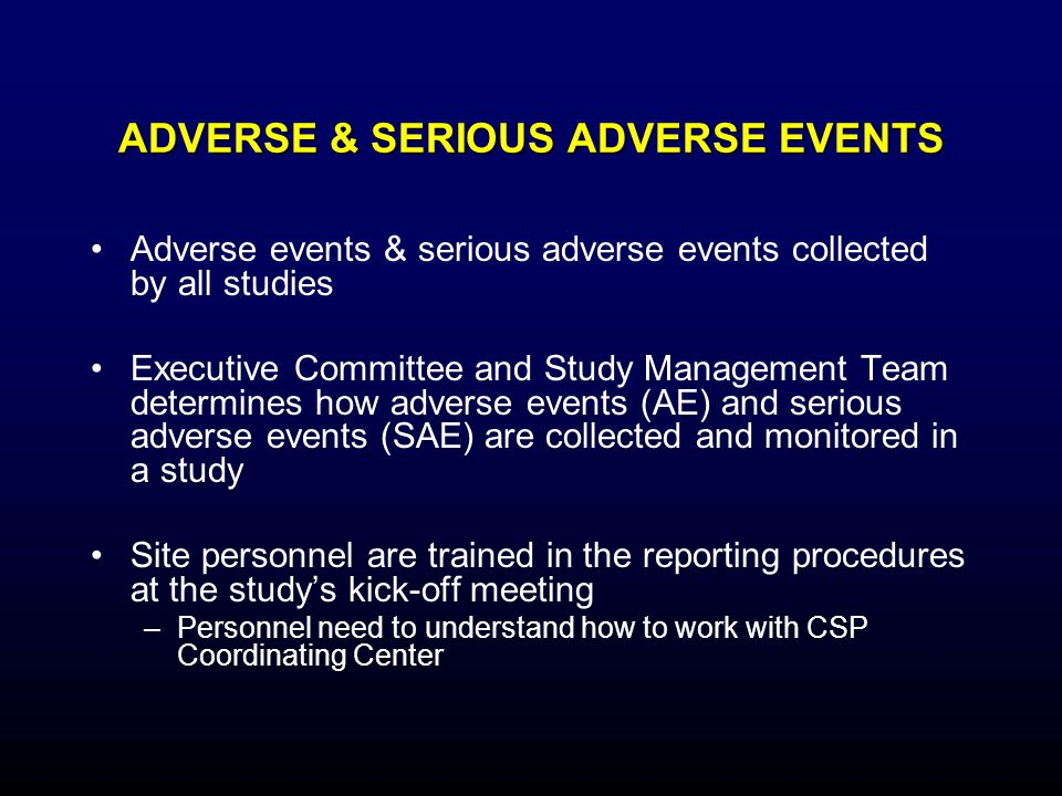 ADVERSE & SERIOUS ADVERSE EVENTS