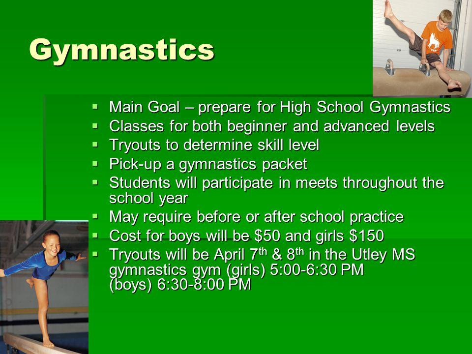 Gymnastics Main Goal – prepare for High School Gymnastics