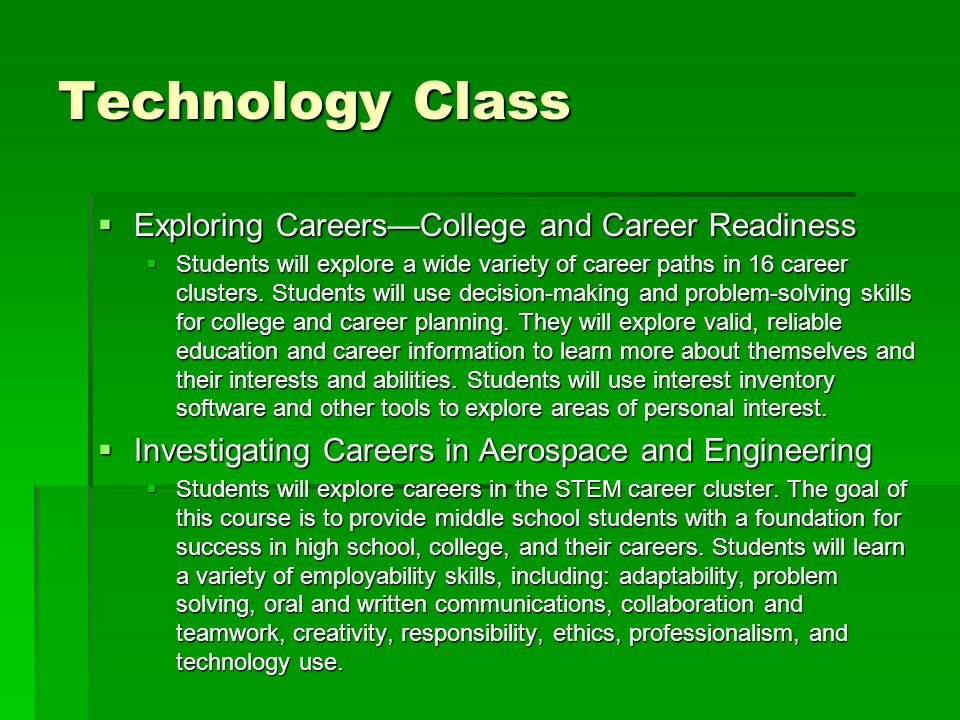 Technology Class Exploring Careers—College and Career Readiness