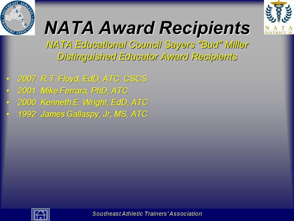 NATA Award Recipients NATA Educational Council Sayers Bud Miller Distinguished Educator Award Recipients.
