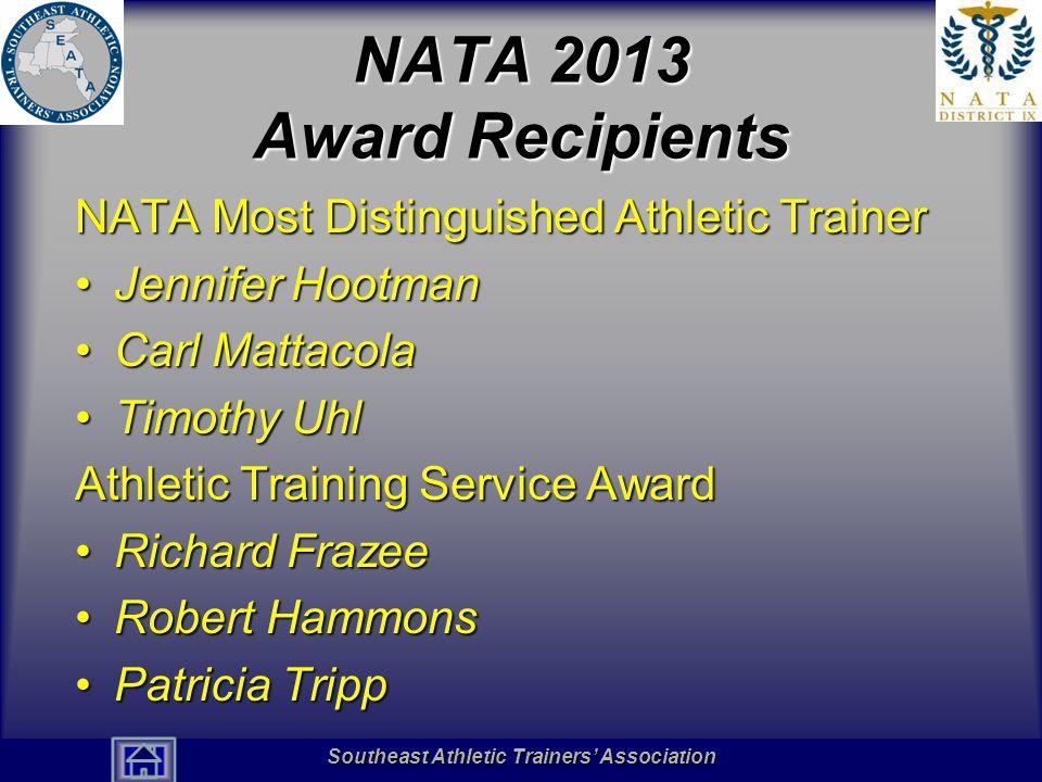 NATA 2013 Award Recipients NATA Most Distinguished Athletic Trainer