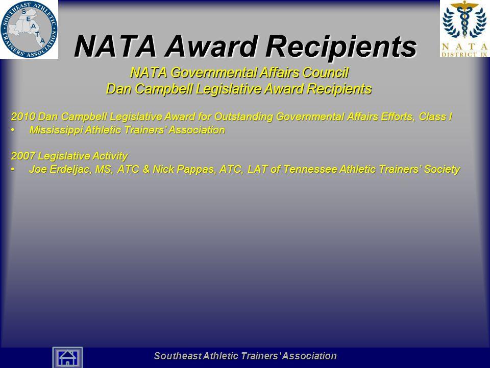 NATA Award Recipients NATA Governmental Affairs Council Dan Campbell Legislative Award Recipients.