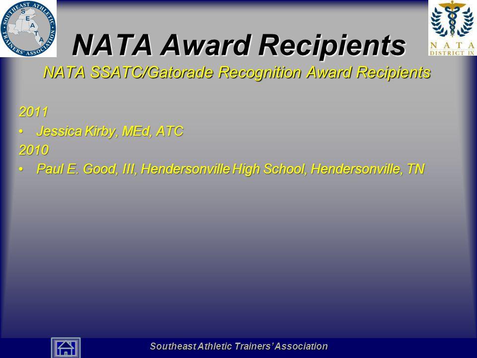 NATA Award Recipients NATA SSATC/Gatorade Recognition Award Recipients