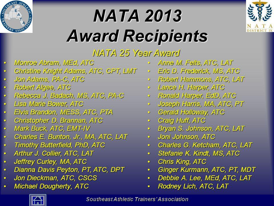 NATA 2013 Award Recipients NATA 25 Year Award Monroe Abram, MEd, ATC