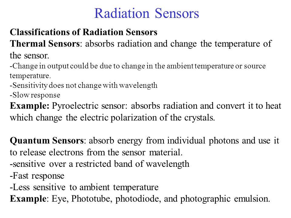 Radiation Sensors Classifications of Radiation Sensors