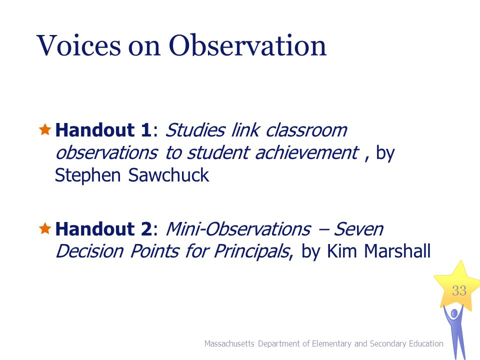 Voices on Observation Handout 1: Studies link classroom observations to student achievement , by Stephen Sawchuck.