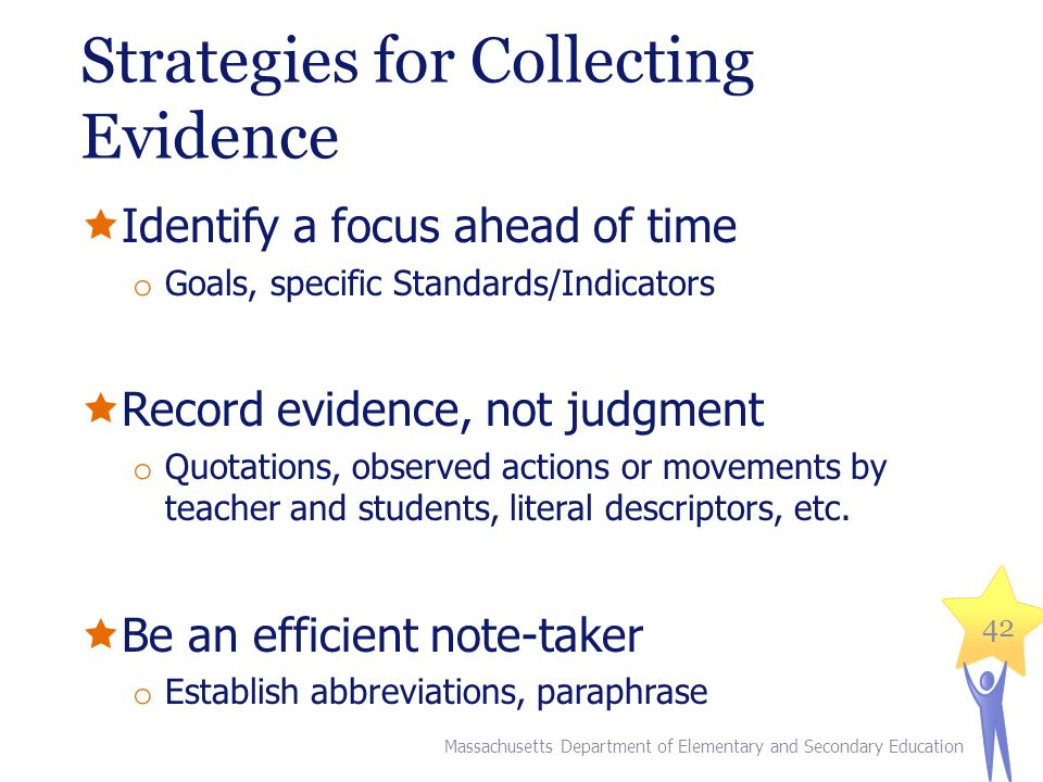 Strategies for Collecting Evidence