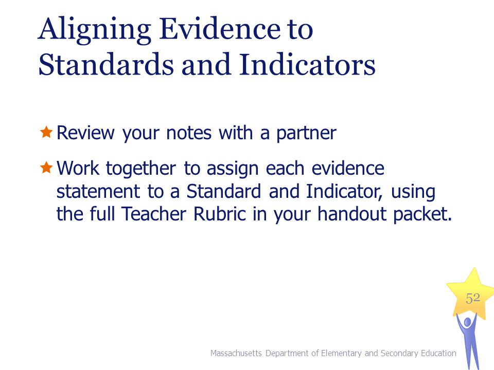Aligning Evidence to Standards and Indicators