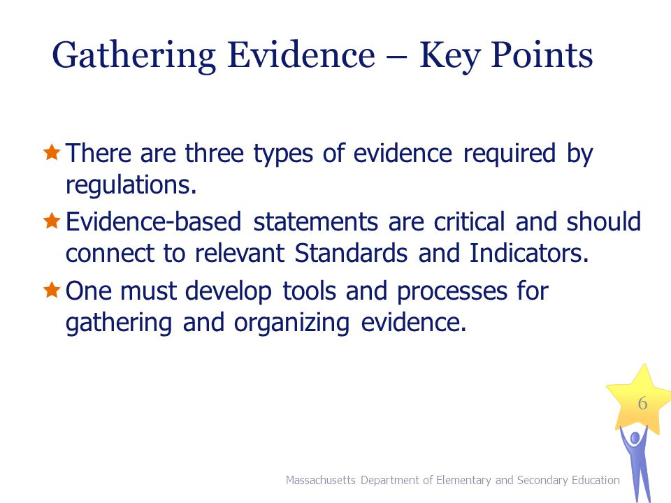 Gathering Evidence – Key Points