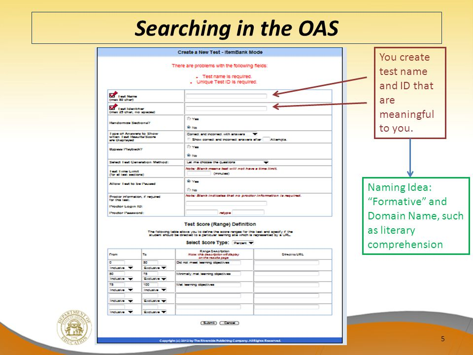 Searching in the OAS You create test name and ID that are meaningful to you.