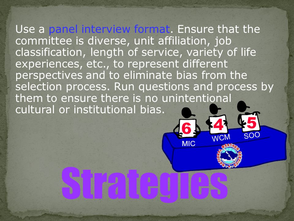 Use a panel interview format