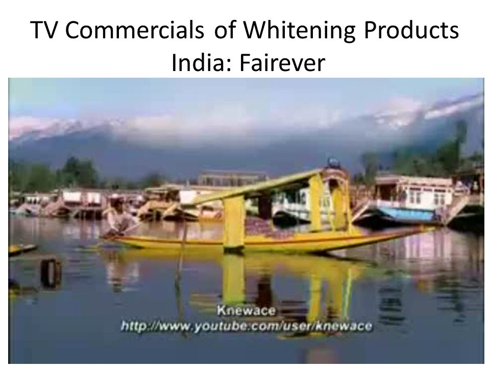TV Commercials of Whitening Products India: Fairever