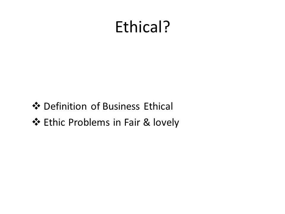 Ethical Definition of Business Ethical