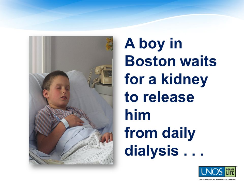 A boy in Boston waits for a kidney to release him from daily