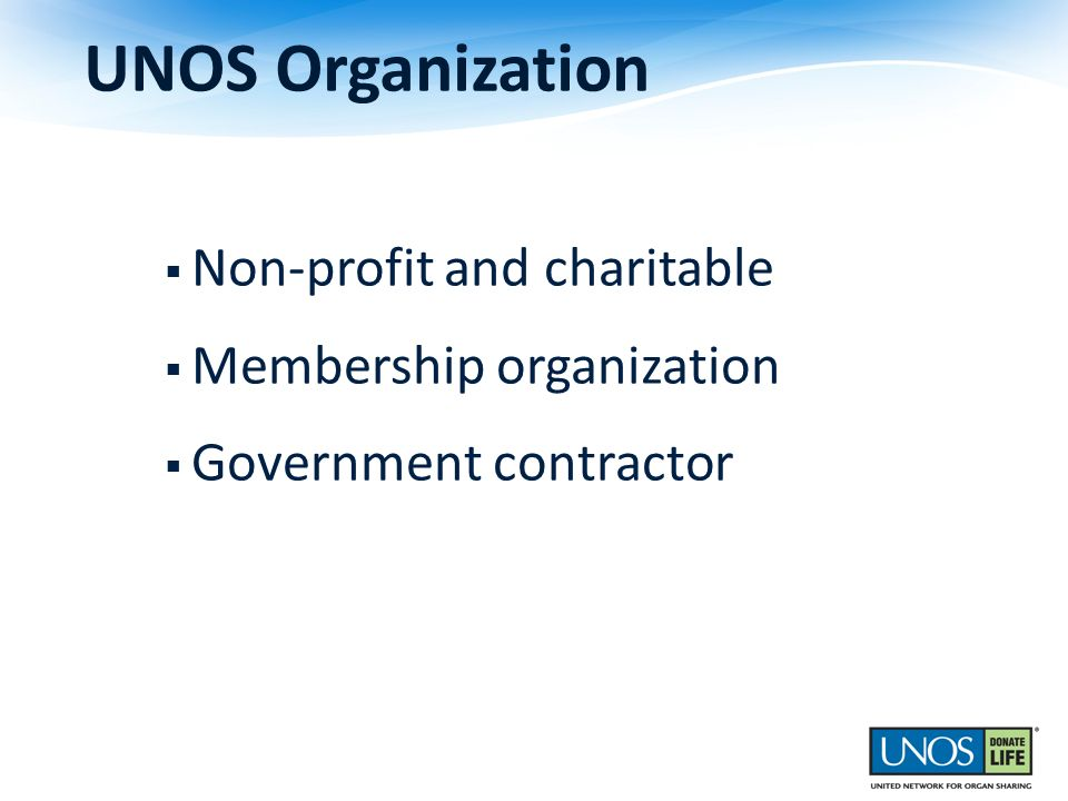 UNOS Organization Non-profit and charitable Membership organization