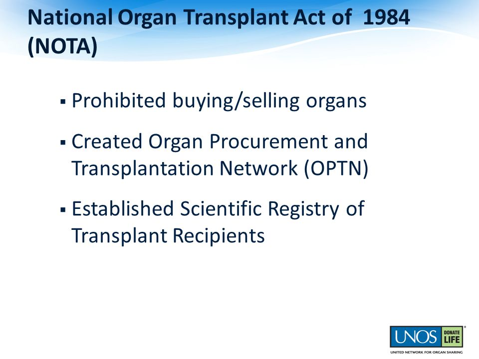 National Organ Transplant Act of 1984 (NOTA)