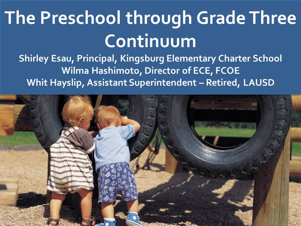 The Preschool through Grade Three Continuum
