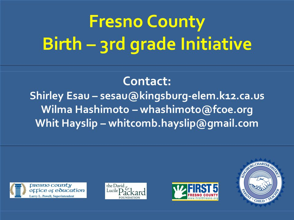 Fresno County Birth – 3rd grade Initiative