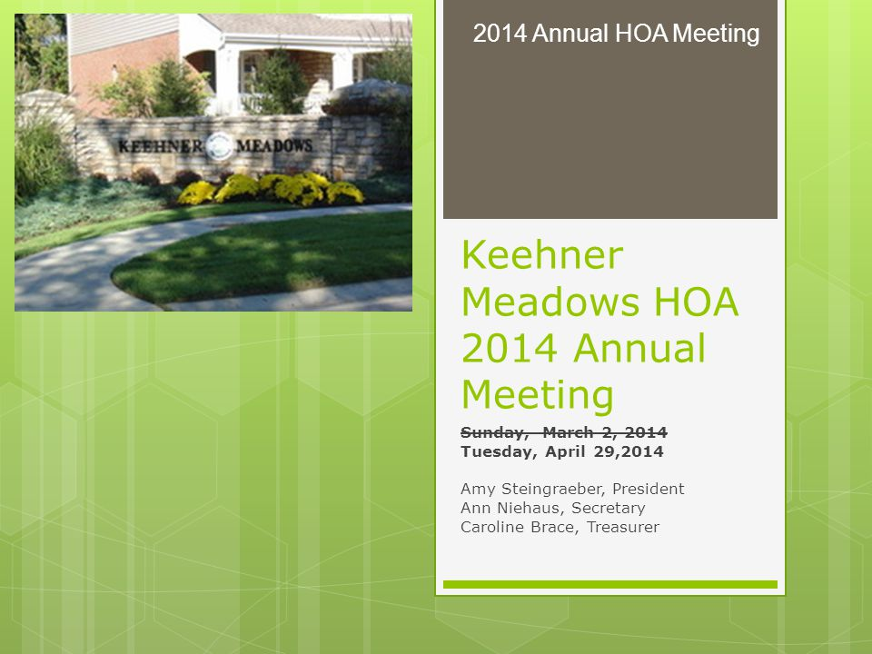 Keehner Meadows HOA 2014 Annual Meeting