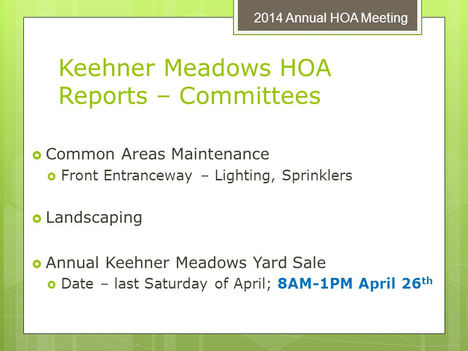 Keehner Meadows HOA Reports – Committees