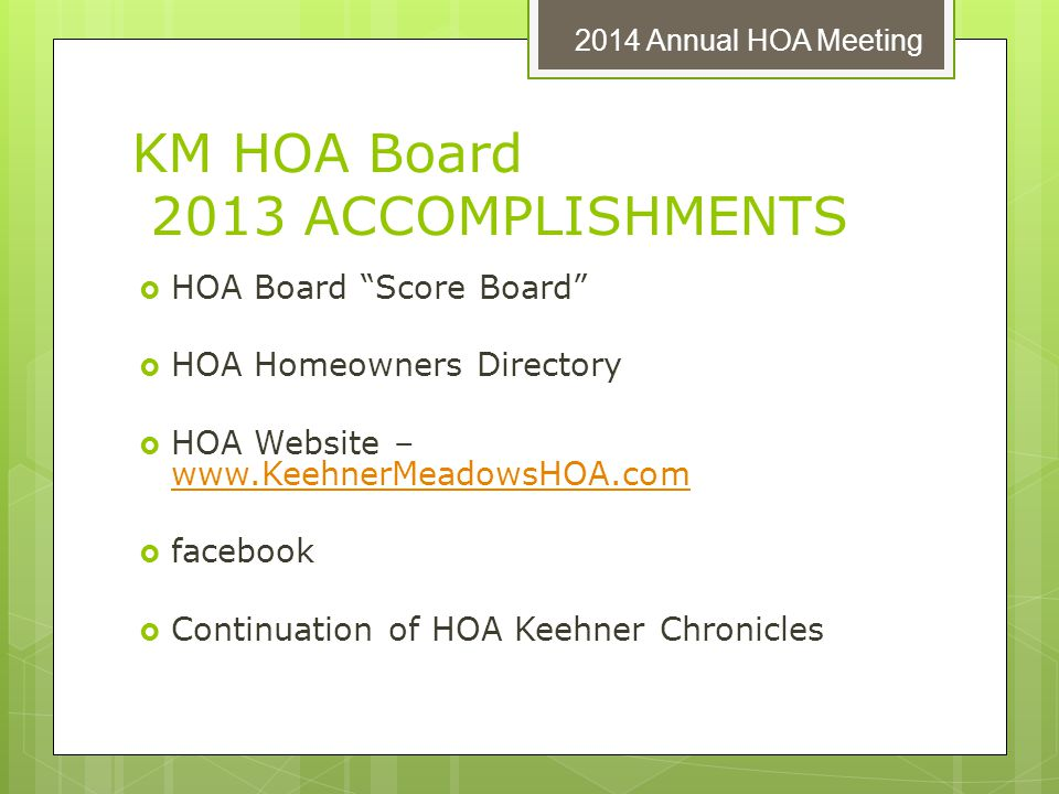 KM HOA Board 2013 ACCOMPLISHMENTS