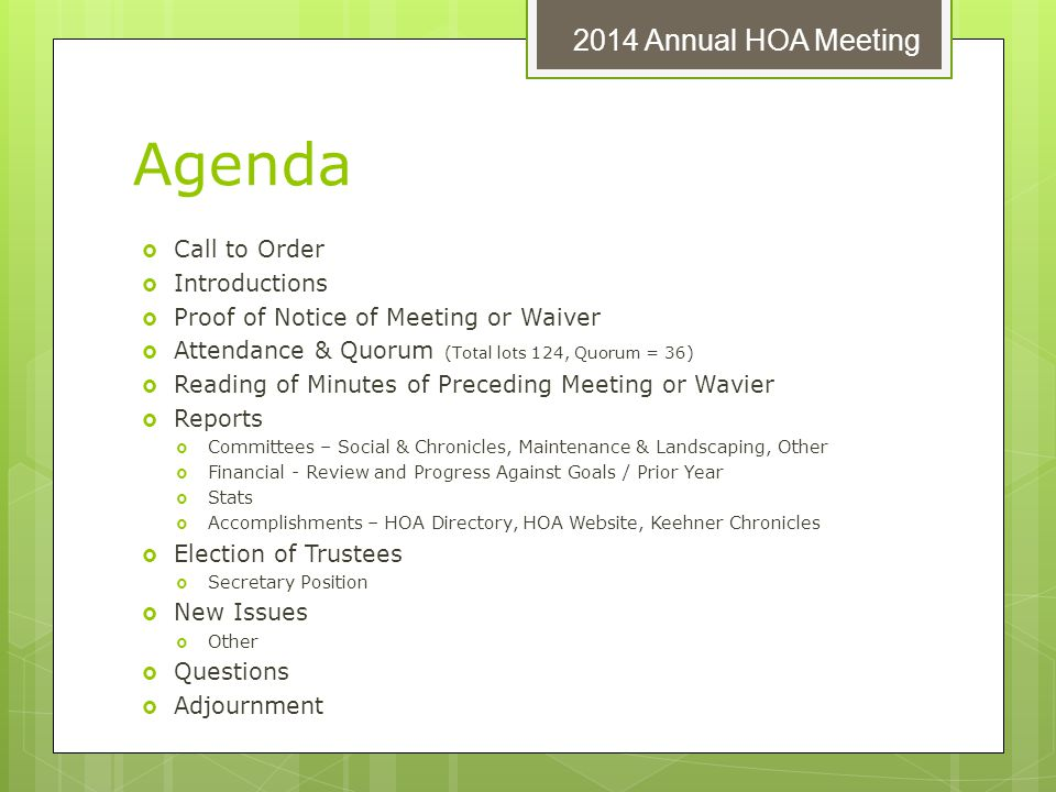 Agenda 2014 Annual HOA Meeting Call to Order Introductions