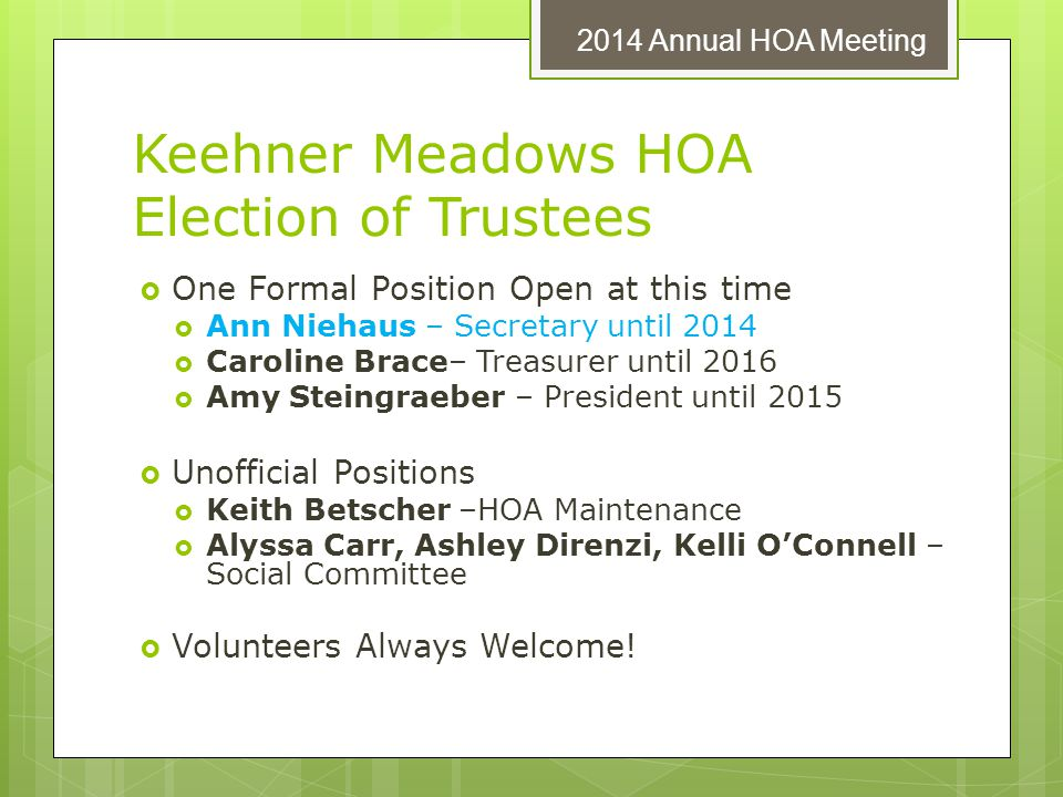Keehner Meadows HOA Election of Trustees