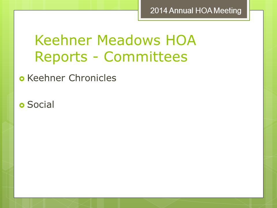 Keehner Meadows HOA Reports - Committees