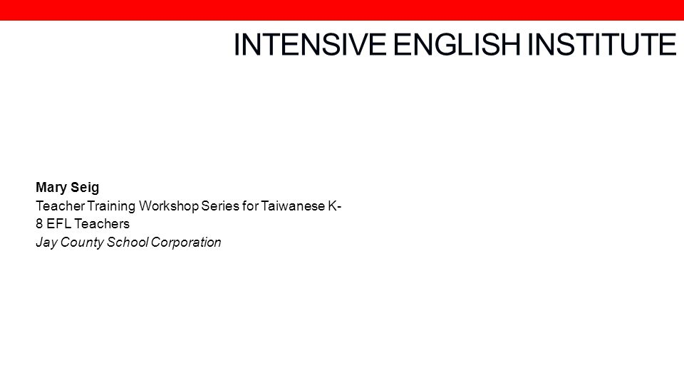 INTENSIVE ENGLISH INSTITUTE