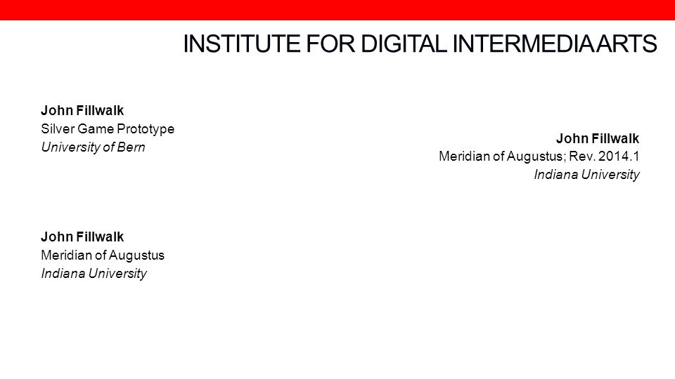 INSTITUTE FOR DIGITAL INTERMEDIA ARTS