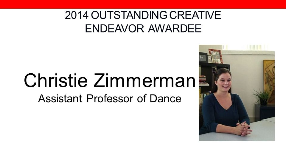 2014 OUTSTANDING CREATIVE ENDEAVOR AWARDEE