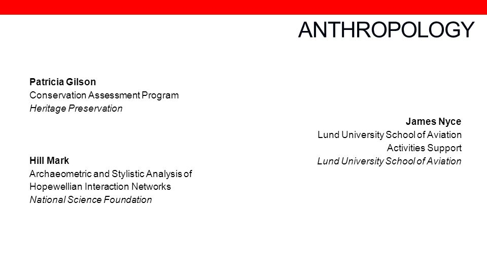 ANTHROPOLOGY Patricia Gilson Conservation Assessment Program