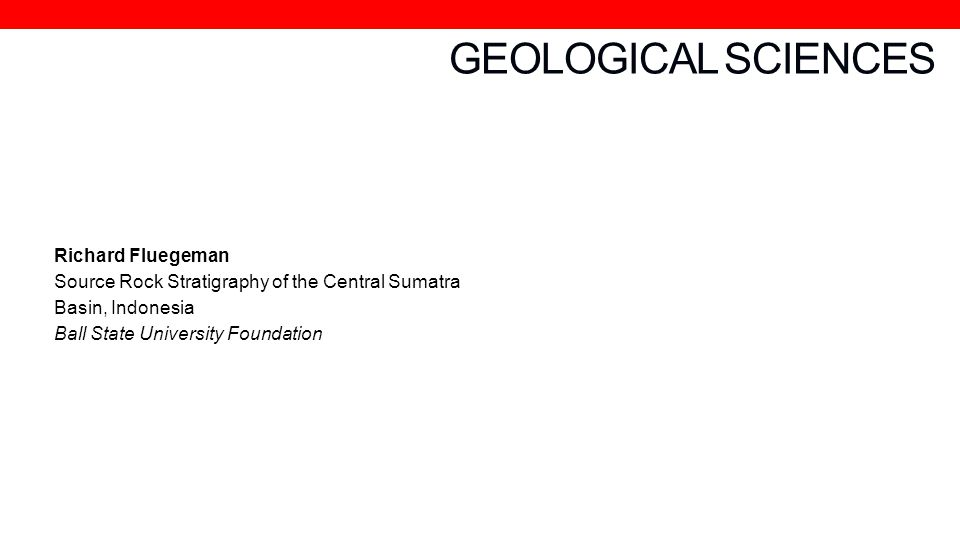 GEOLOGICAL SCIENCES Richard Fluegeman