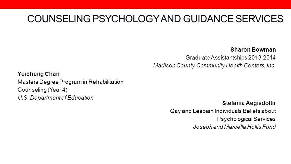 COUNSELING PSYCHOLOGY AND GUIDANCE SERVICES