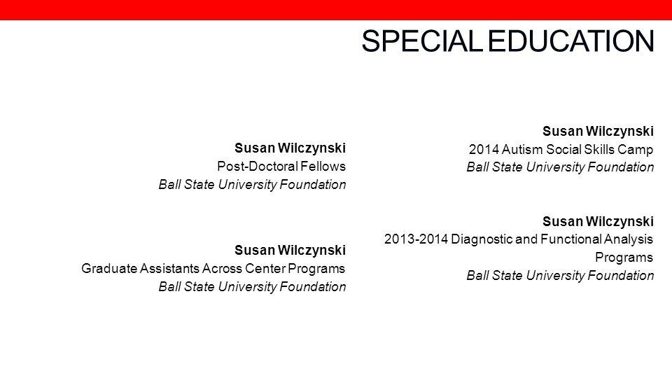 SPECIAL EDUCATION 2014 Autism Social Skills Camp Susan Wilczynski