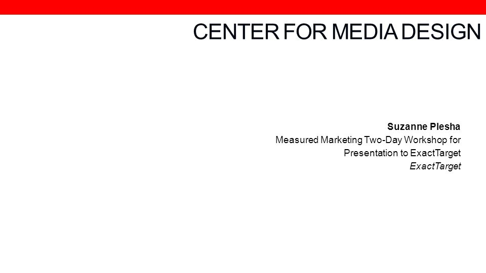 CENTER FOR MEDIA DESIGN