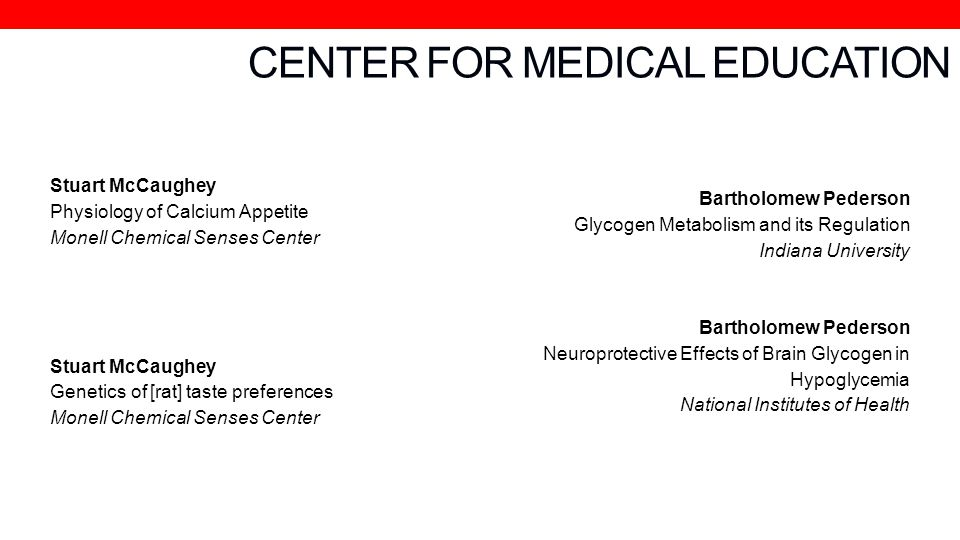 CENTER FOR MEDICAL EDUCATION
