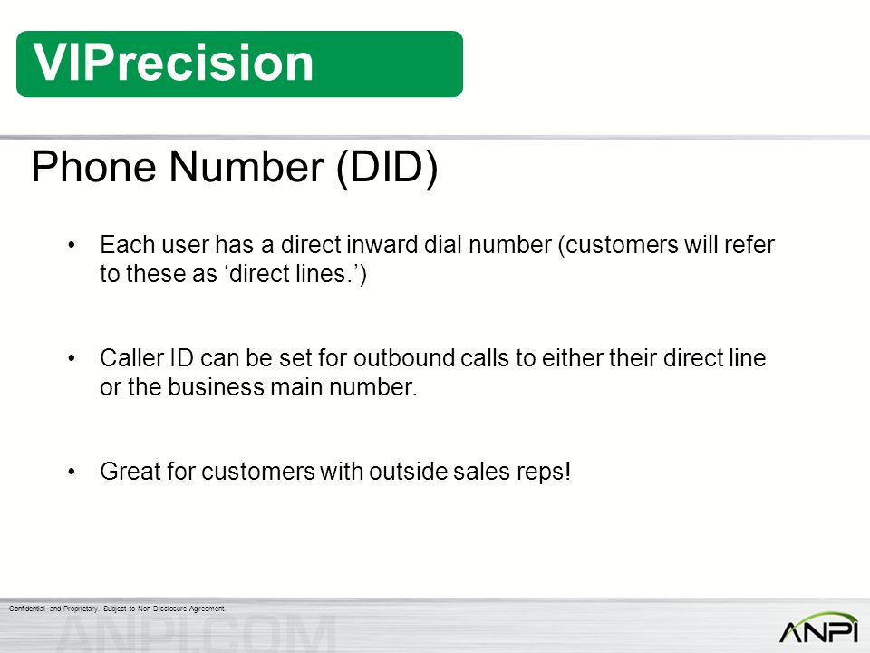 Phone Number (DID) Each user has a direct inward dial number (customers will refer to these as 'direct lines.')