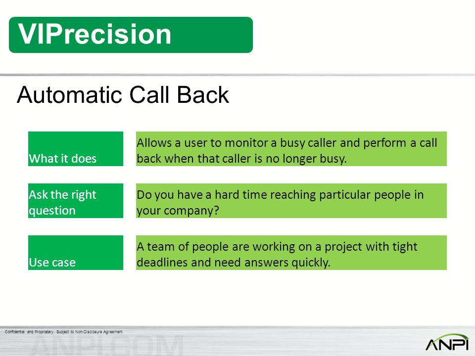 Automatic Call Back What it does